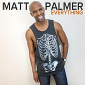 Everything by Matt Palmer