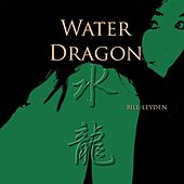 Water Dragon by Bill Leyden (Memo)