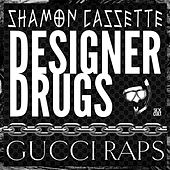 Gucci Raps by The Designer Drugs