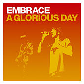 A Glorious Day (CD2) by Embrace