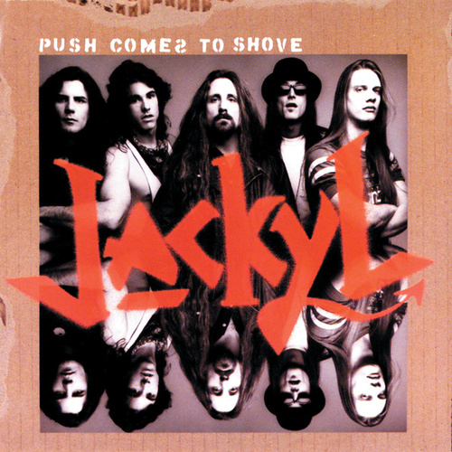 Push Comes to Shove by Jackyl