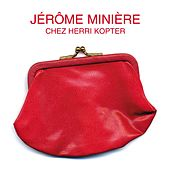 Chez Herri Kopter by Jérôme Minière