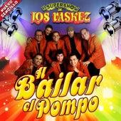 A Bailar el Pompo by El Super Show De Los Vaskez