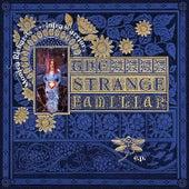 The Strange Familiar by Monica Richards
