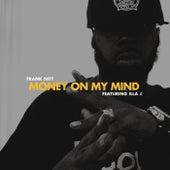 Money On My Mind by Frank Nitt