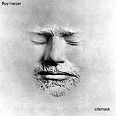 Lifemask by Roy Harper