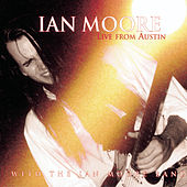 Live From Austin by Ian Moore