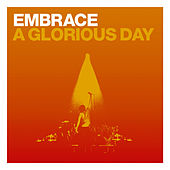 A Glorious Day (CD1) by Embrace