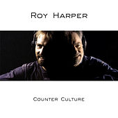 Counter Culture by Roy Harper
