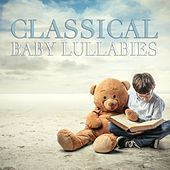 Classical Baby Lullabies by Various Artists