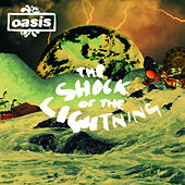 The Shock Of The Lightning von Oasis