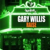 Raise by Gary Willis