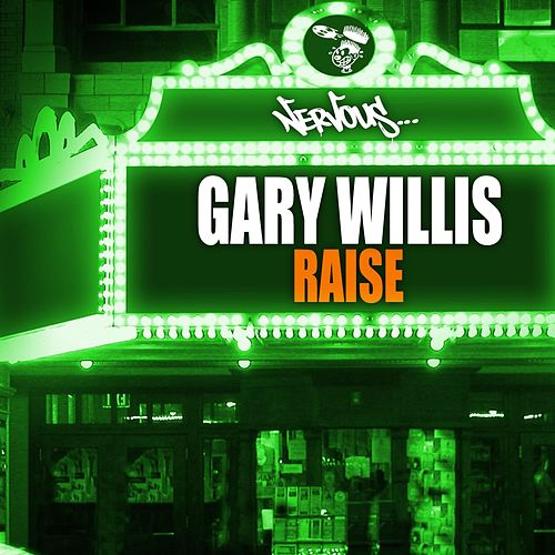 Raise by Gary Willis