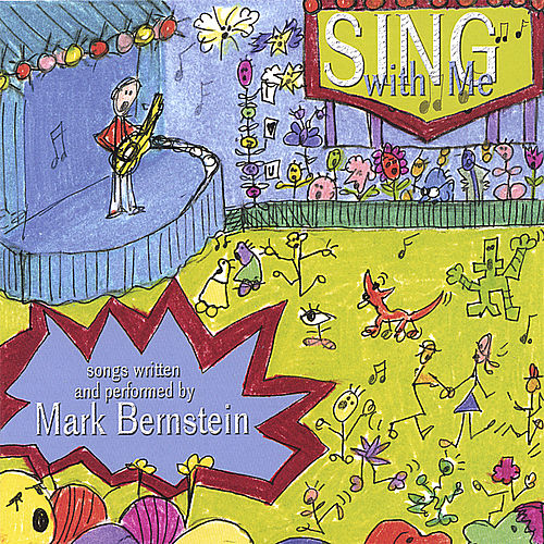 Sing With Me by Mark Bernstein