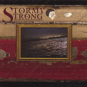 Stormy Strong Ep by Stormy Strong