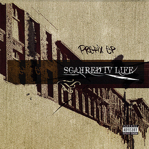 Prefix Ep by Scarred Iv Life