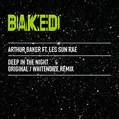Deep in the Night by Arthur Baker