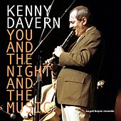 You and the Night and the Music by Kenny Davern