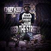 Feed the Streets by Chief Keef