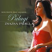 Palagi by Zsa Zsa Padilla