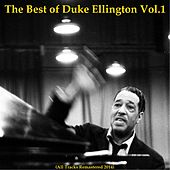 The Best of Duke Ellington, Vol. 1 (All Tracks Remastered 2014) by Duke Ellington