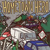 Better Late Than Never by Home Town Hero