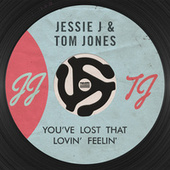 You've Lost That Lovin' Feelin' by Jessie J