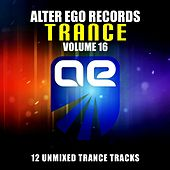 Alter Ego Trance, Vol. 16 - EP by Various Artists