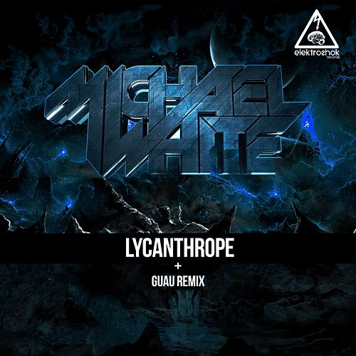 Lycanthrope by Michael White