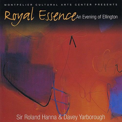 Royal Essence: An Evening of Ellington by Sir Roland Hanna