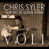 Que no se quede atrás, Vol. 1 by Chris Syler