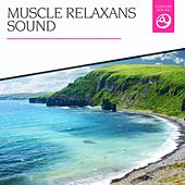 Muscle Relaxans Sound by Various Artists