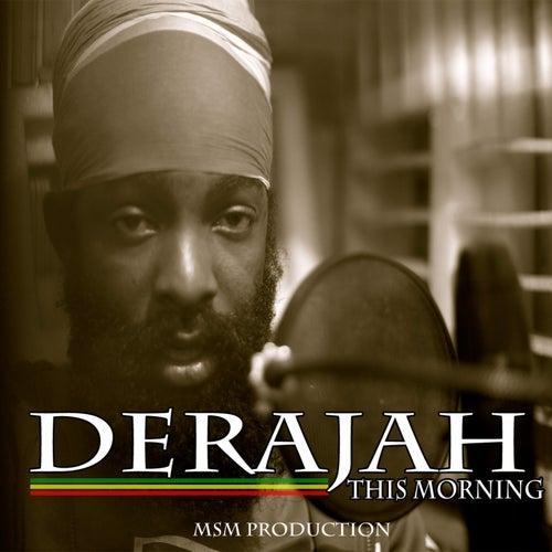 This Morning by DeraJAH