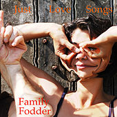 Just Love Songs (Remastered) by Family Fodder