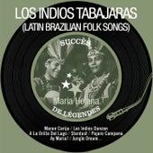 Maria Helena (Latin Brazilian Folk Songs) by Los Indios Tabajaras