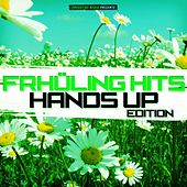 Frühling Hits - Hands Up Edition by Various Artists