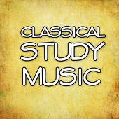 Classical Study by Classical Study Music
