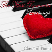The Most Romantic Love Songs. Classical Piano For Valentine´s Day von Classical Study Music