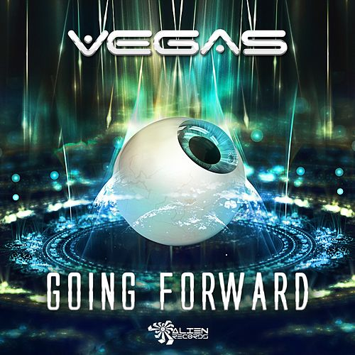 Going Forward - Single by Vegas
