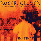 Snapshot by Roger Glover