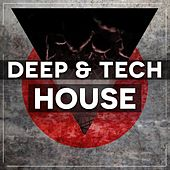 Deep & Tech House by Various Artists