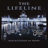 Reflections of Hope by LifeLine