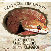 Remember The Coop! A Tribute To Alice Cooper's Killer Classics by Various Artists