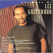 The Best Of Lee Greenwood (Capitol) by Lee Greenwood