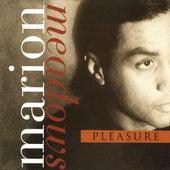 Pleasure by Marion Meadows