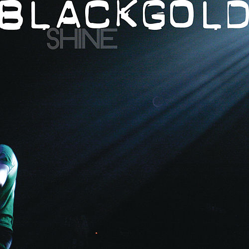 Shine by Black Gold
