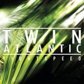 Lightspeed by Twin Atlantic