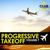 Progressive Takeoff, Vol. 7 by Various Artists