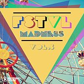 FSTVL Madness, Vol. 5 by Various Artists