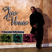 Desde Mi Alma by Joe Veras